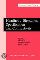 Headhood, Elements, Specification, Contrastivity
