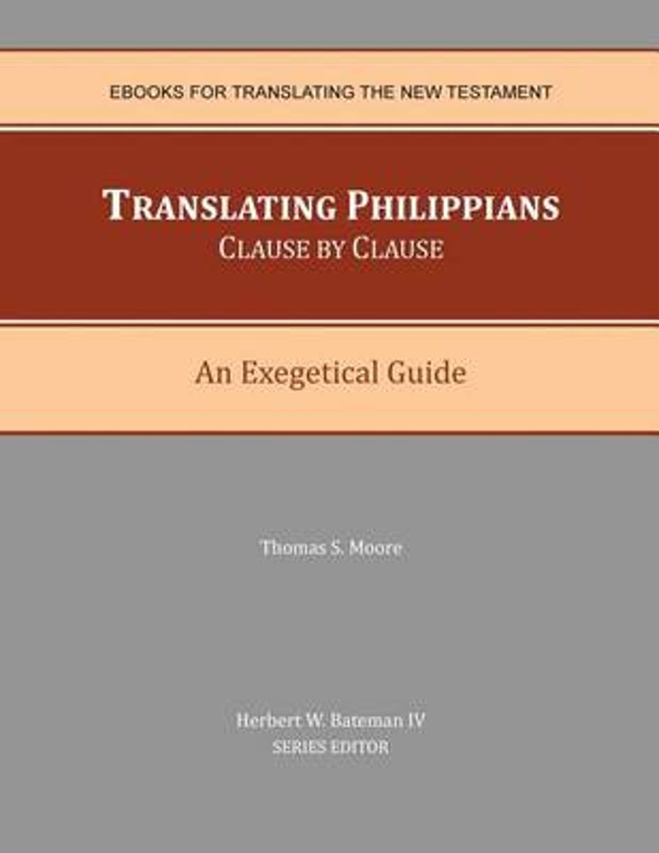 Translating Philippians Clause by Clause