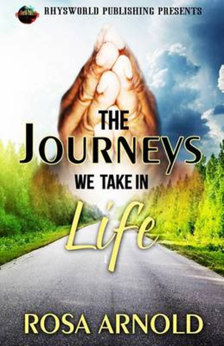 The Journeys We Take in Life