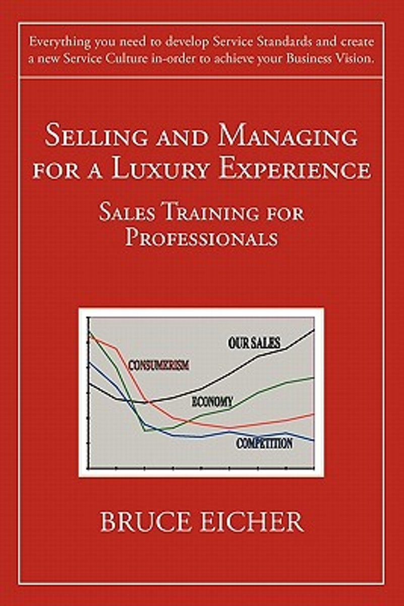 Selling and Managing for a Luxury Experience