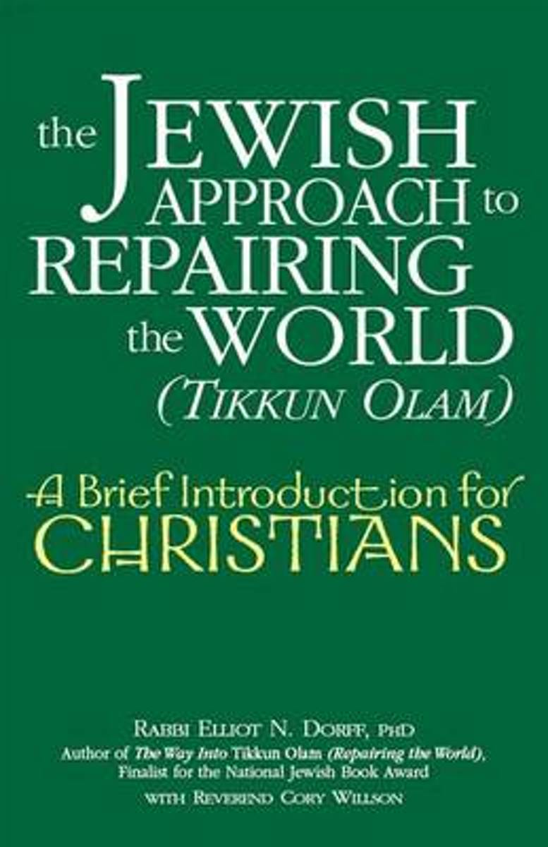 The Jewish Approach to Repairing the World (Tikkun Olam)