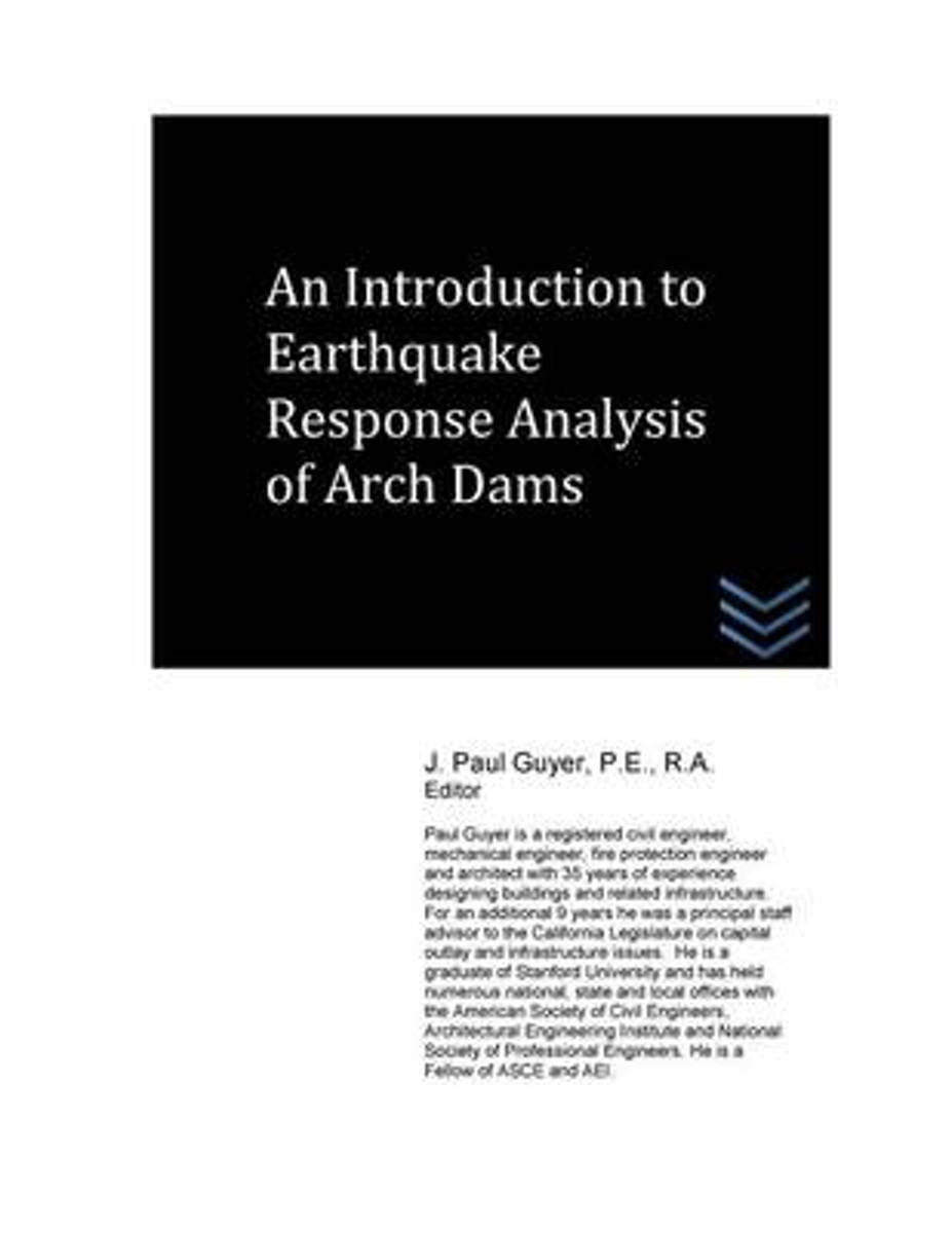 An Introduction to Earthquake Response Analysis of Arch Dams