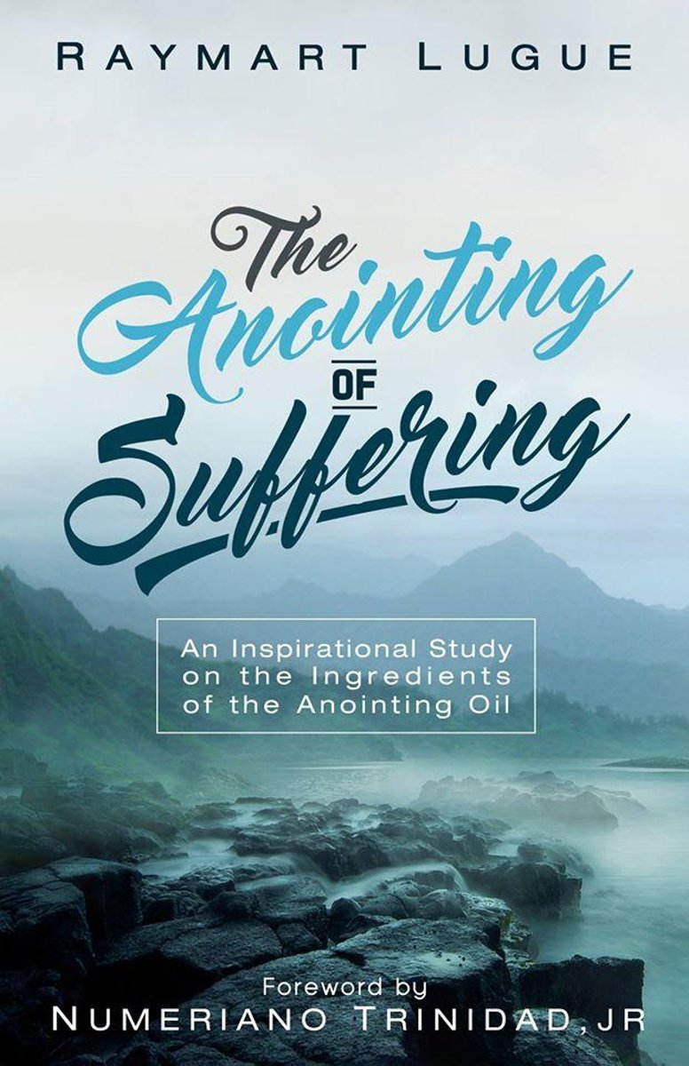 The Anointing of Suffering