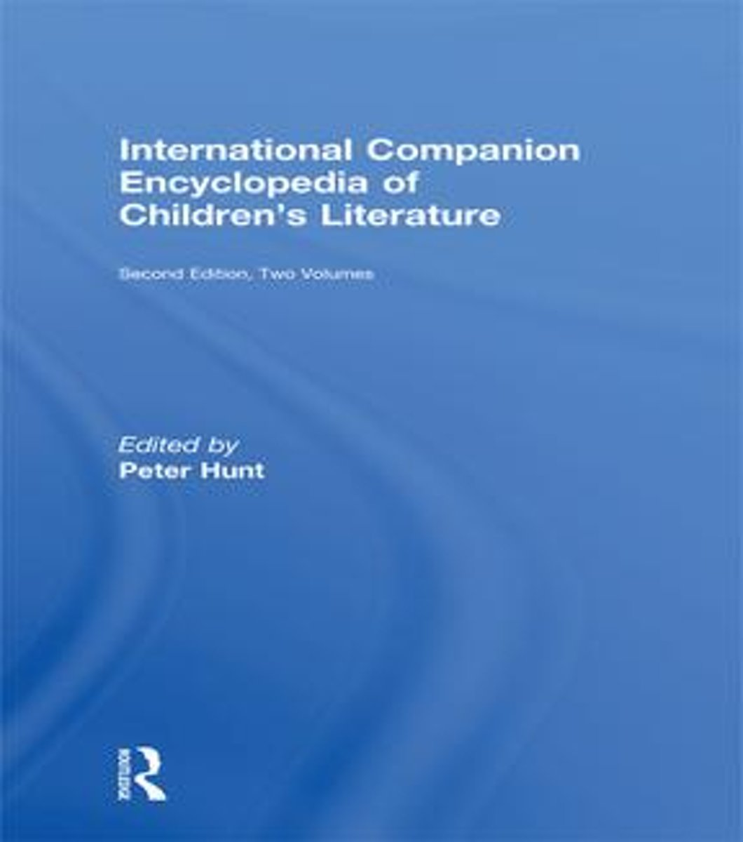 International Companion Encyclopedia of Children's Literature