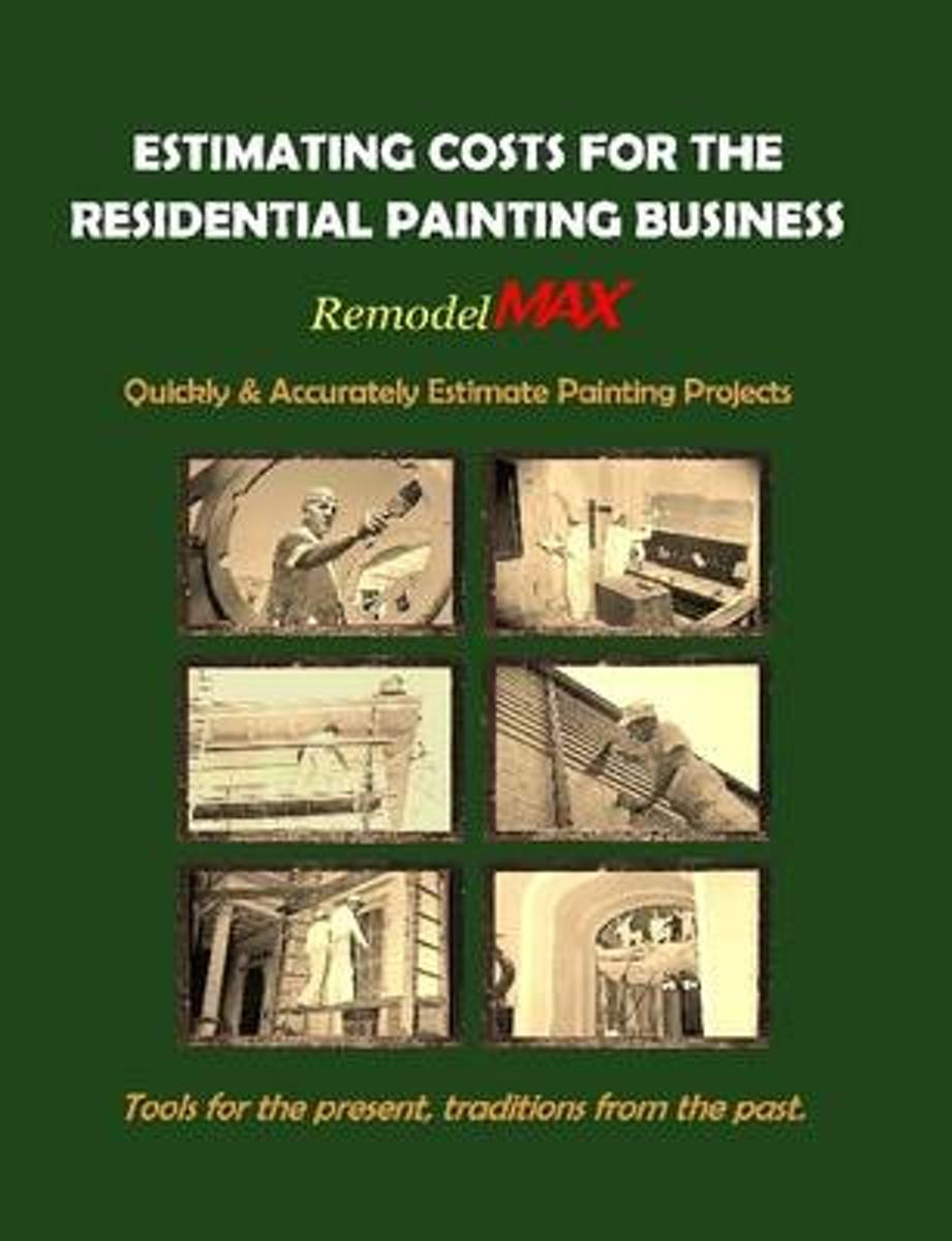 Estimating Costs for the Residential Painting Business