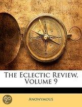 the Eclectic Review, Volume 9