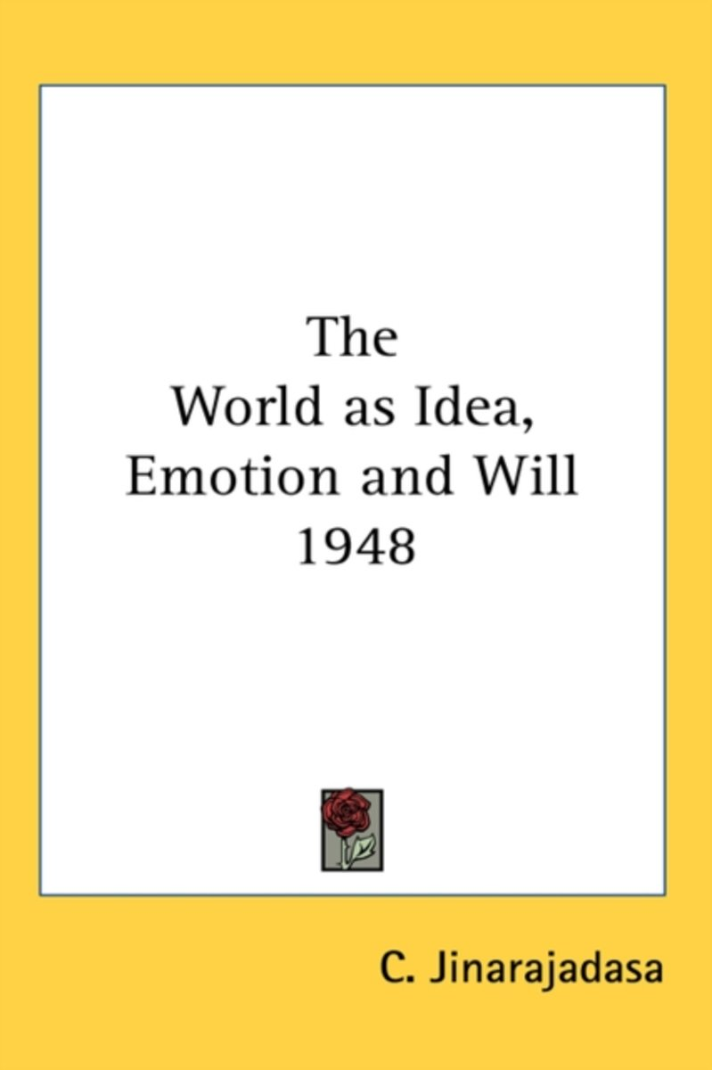 The World as Idea, Emotion and Will 1948