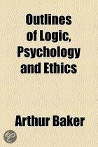 Outlines of Logic, Psychology and Ethics