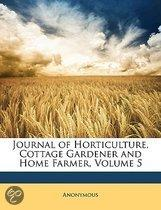 Journal of Horticulture, Cottage Gardener and Home Farmer, Volume 5