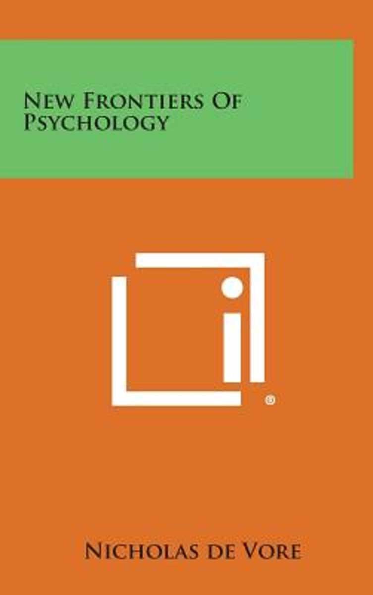 New Frontiers of Psychology