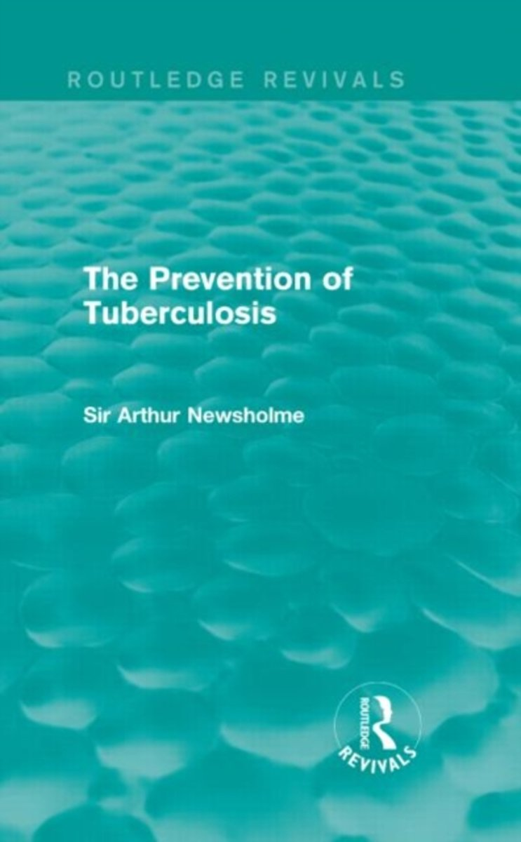 The Prevention of Tuberculosis