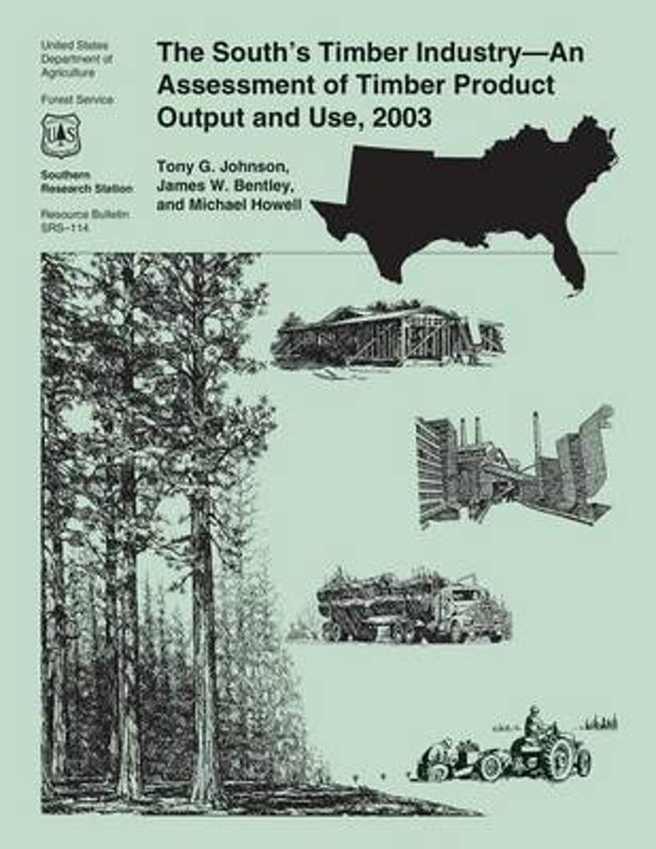 The South's Timber Industry-An Assessment of Timber Product Output and Use, 2003