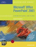 Microsoft Office Powerpoint 2003, Illustrated Introductory