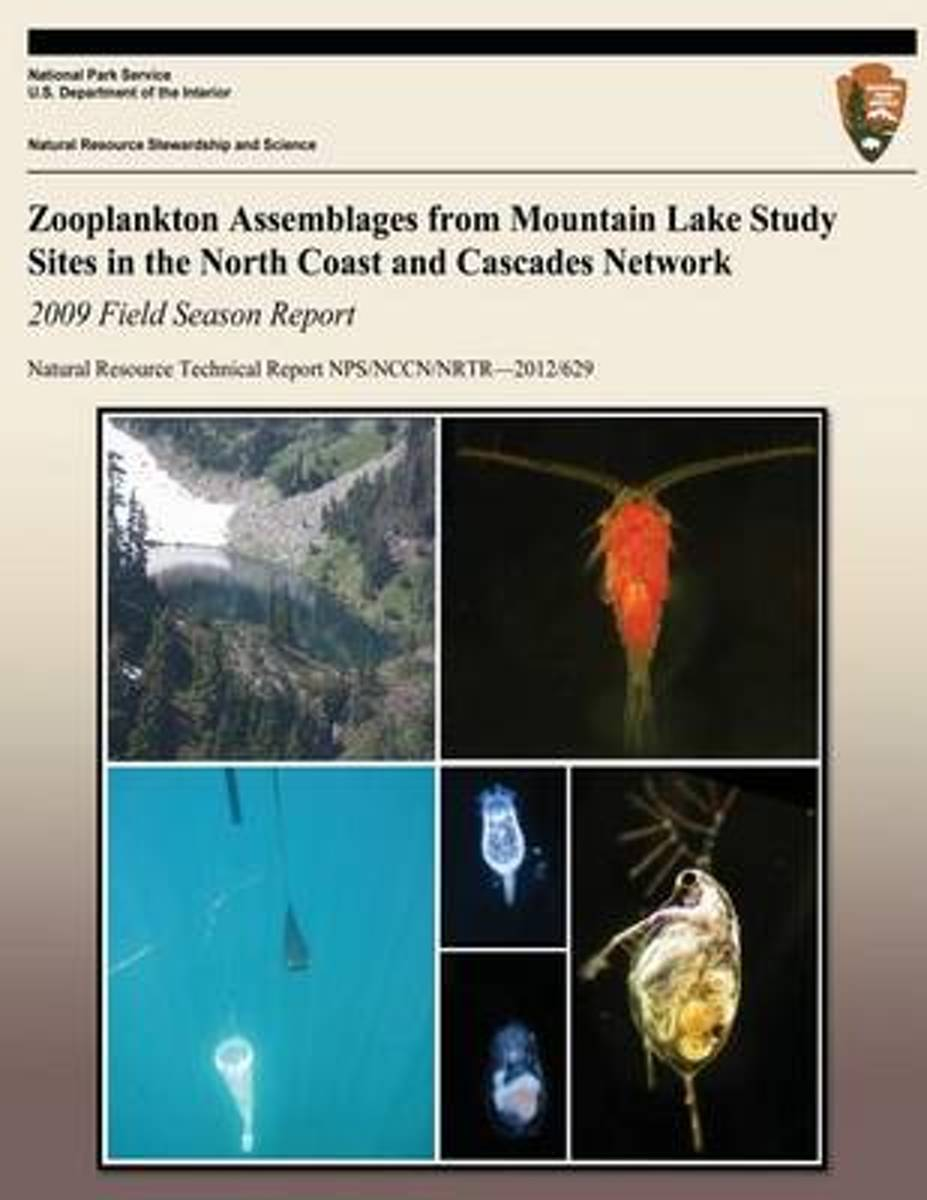 Zooplankton Assemblages from Mountain Lake Study Sites in the North Coast and Cascades Network 2009 Field Season Report