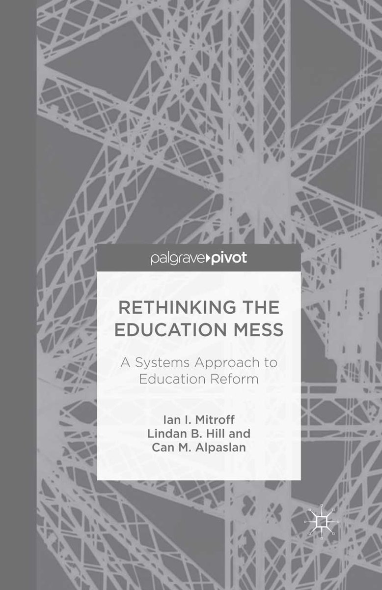 Rethinking the Education Mess: A Systems Approach to Education Reform