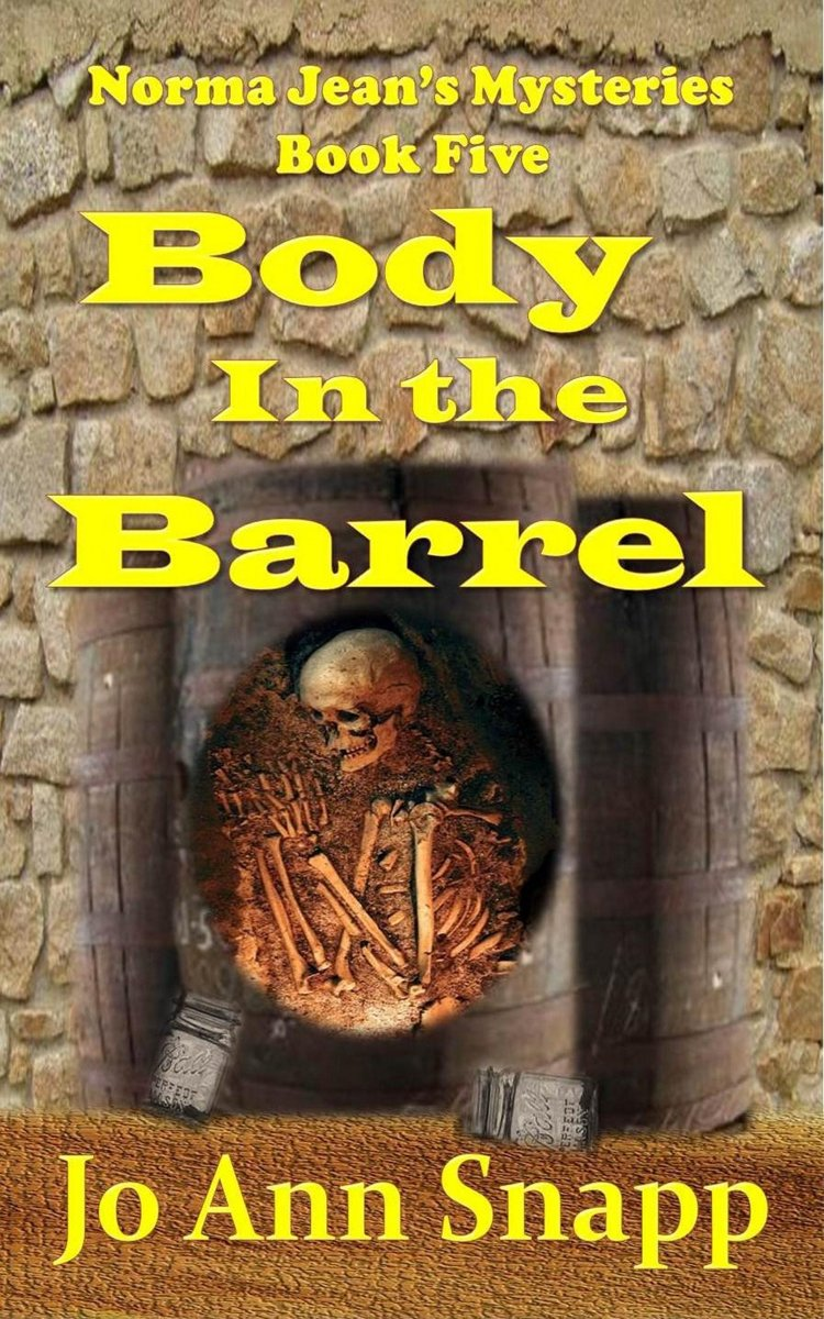 Body in the Barrel Norma Jean's Mysteries Book Five