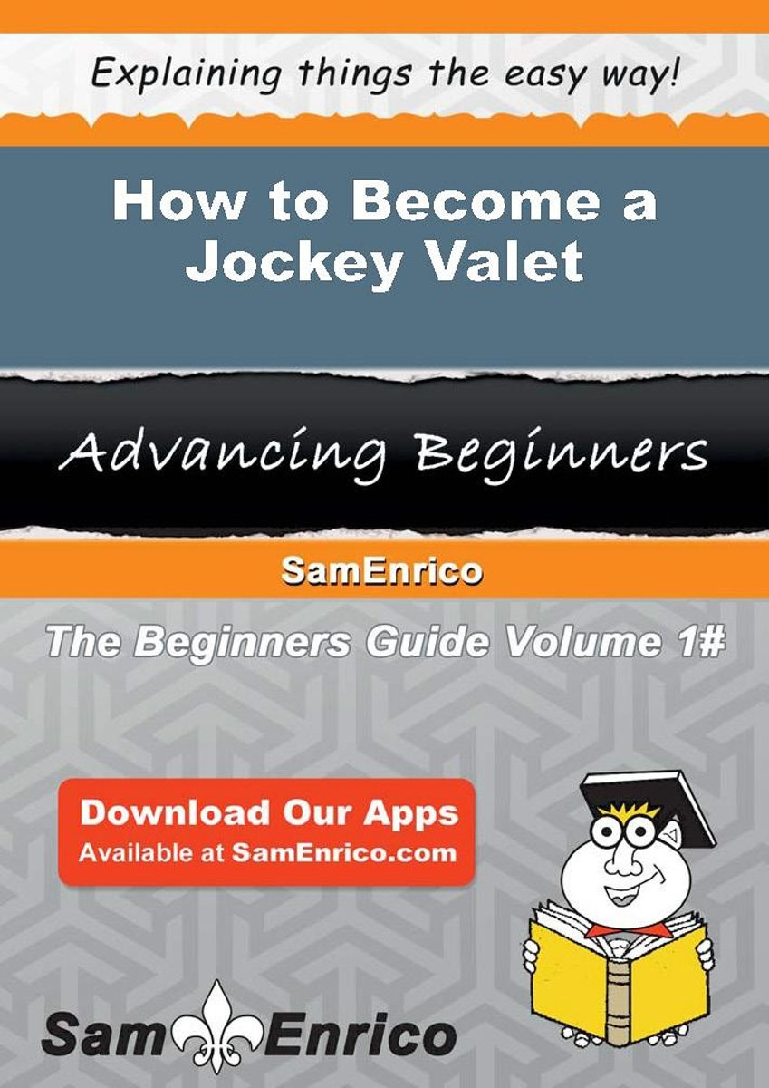 How to Become a Jockey Valet