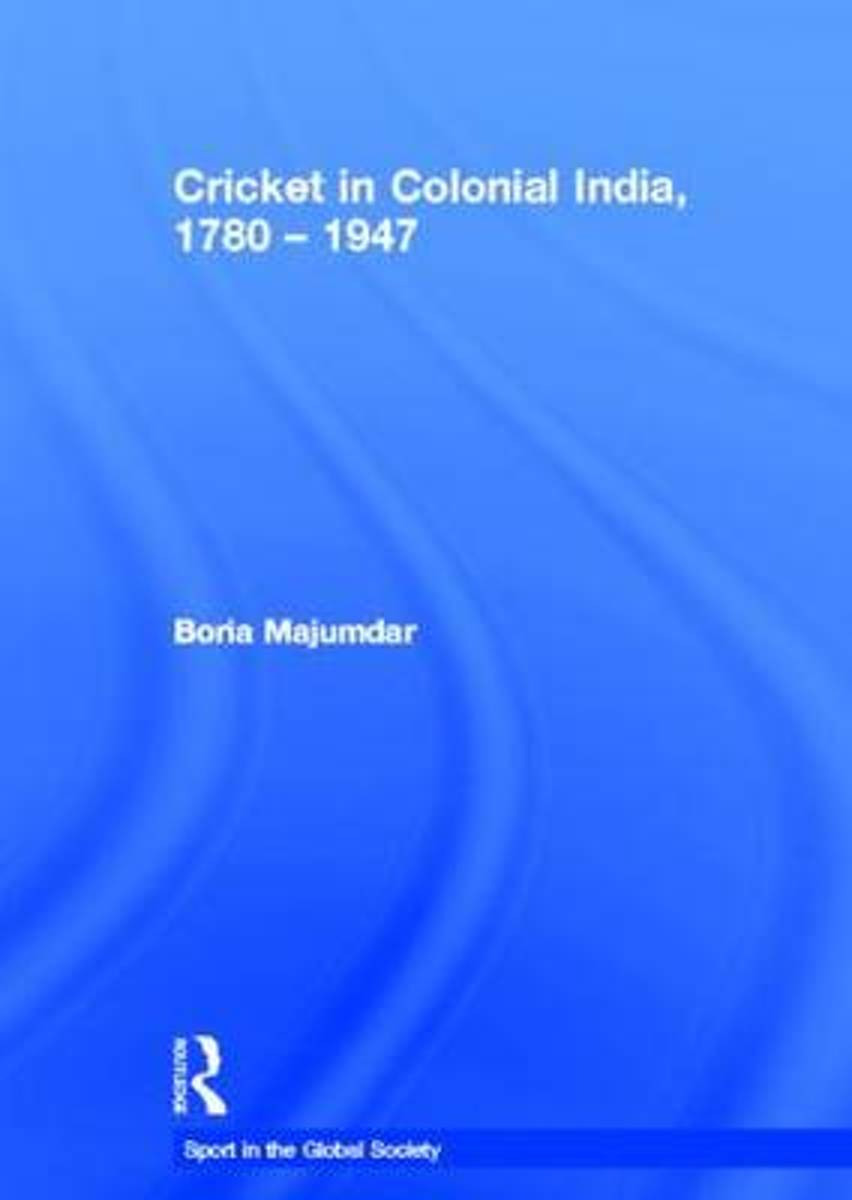Cricket in Colonial India - 1780-1947