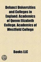 Defunct Universities And Colleges In England: Defunct Universities And Colleges In London