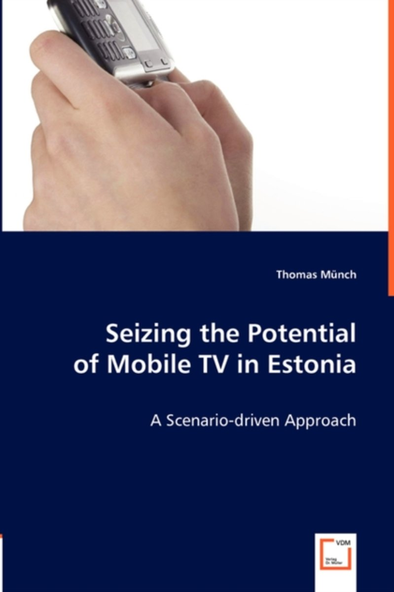 Seizing the Potential of Mobile TV in Estonia