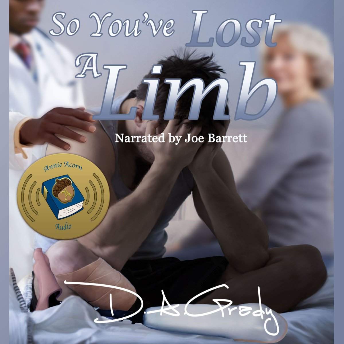 So You've Lost a Limb