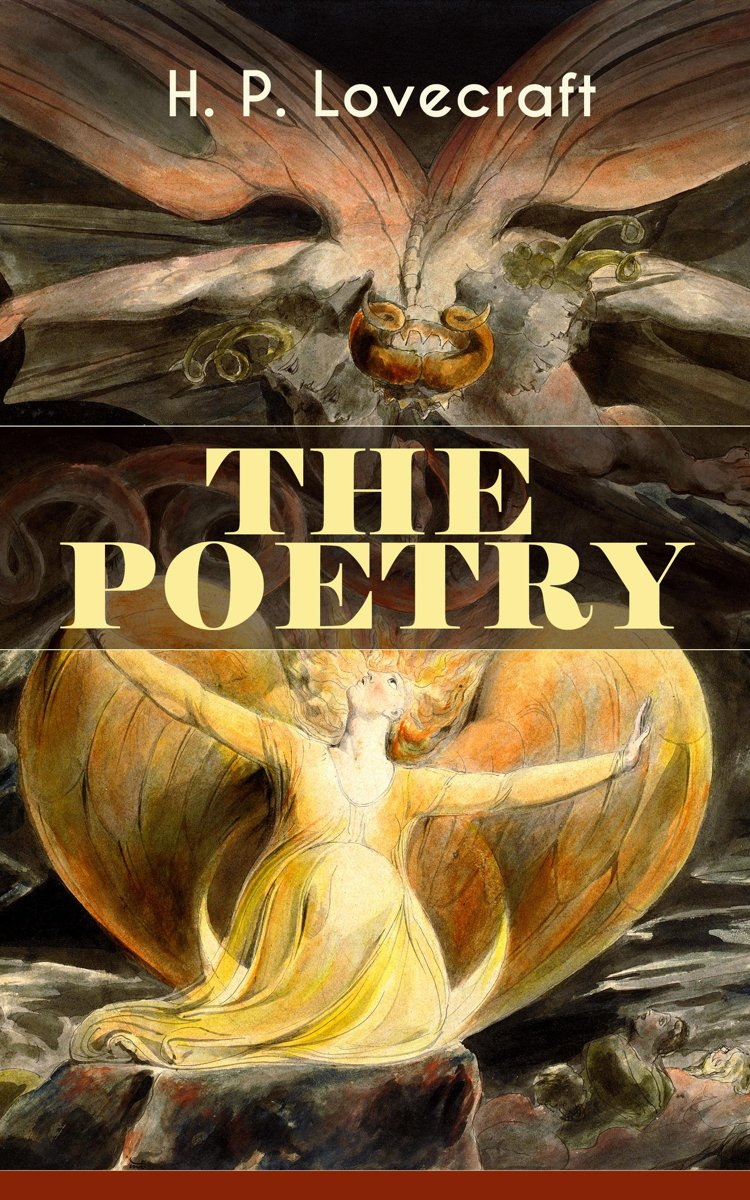 THE POETRY of H. P. Lovecraft