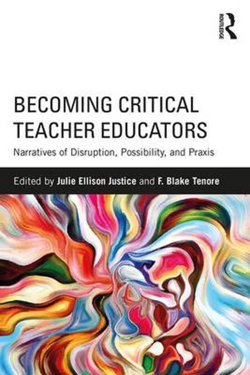 Becoming Critical Teacher Educators