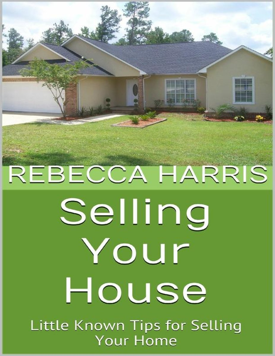 Selling Your House: Little Known Tips for Selling Your Home