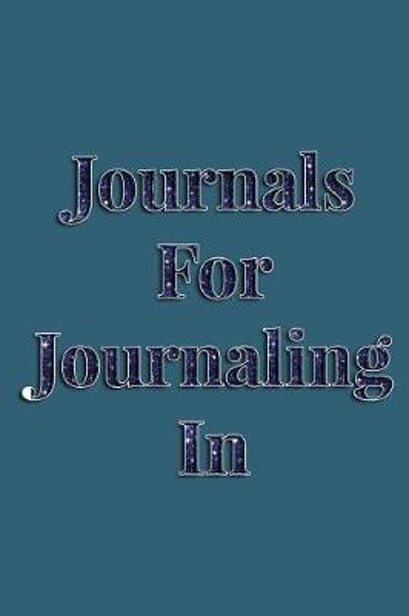 Journals for Journaling in