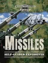 Missiles: Self-Guided Explosives