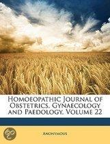 Homoeopathic Journal of Obstetrics, Gynaecology and Paedology, Volume 22