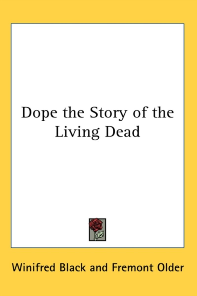 Dope the Story of the Living Dead