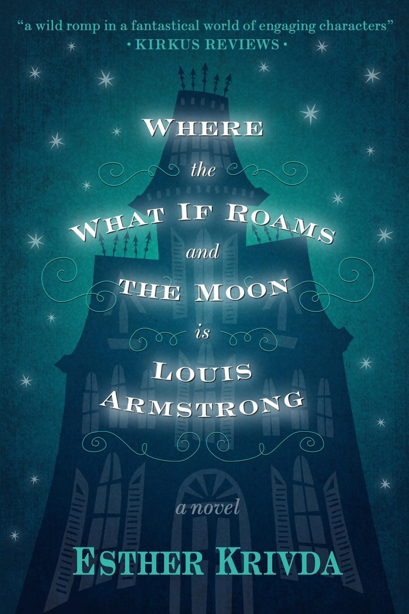 Where the What If Roams and the Moon is Louis Armstrong