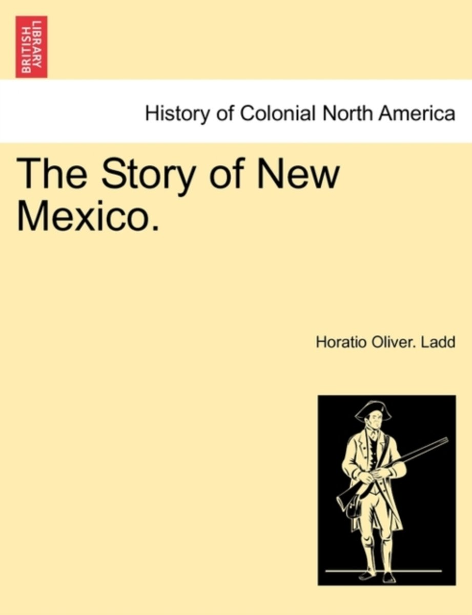 The Story of New Mexico.
