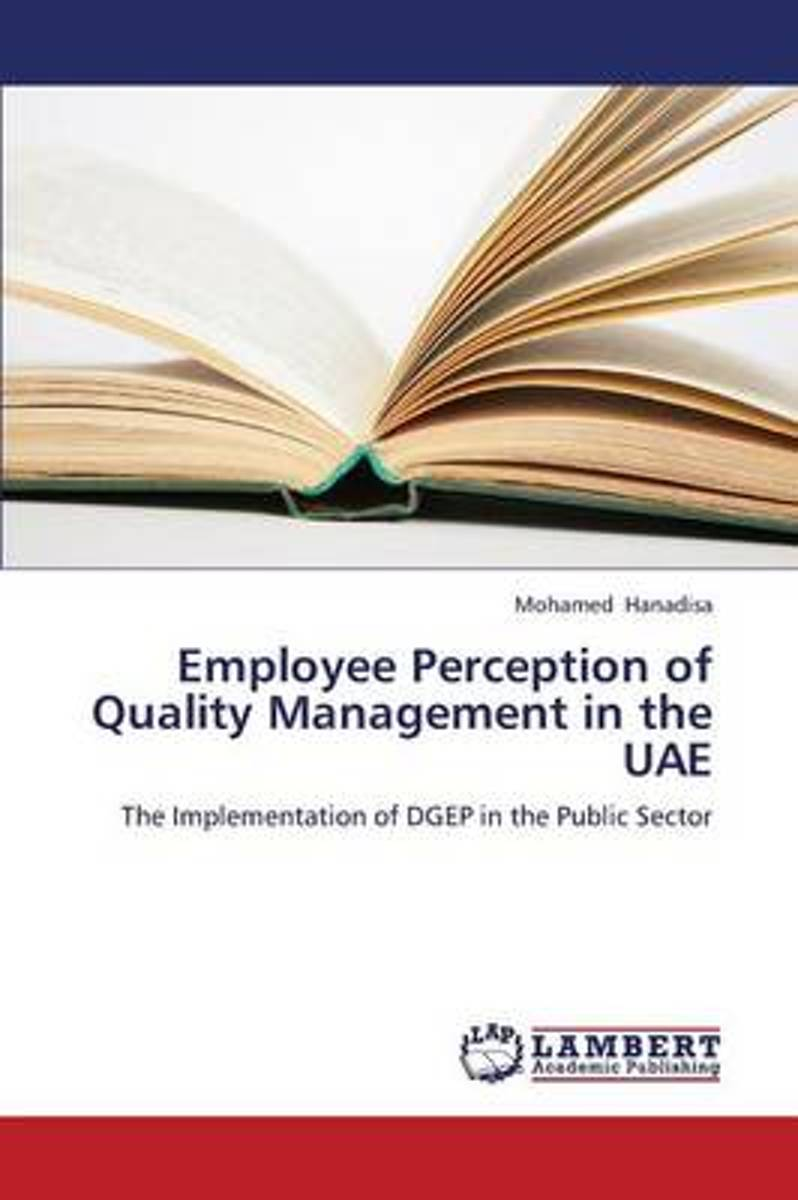 Employee Perception of Quality Management in the Uae