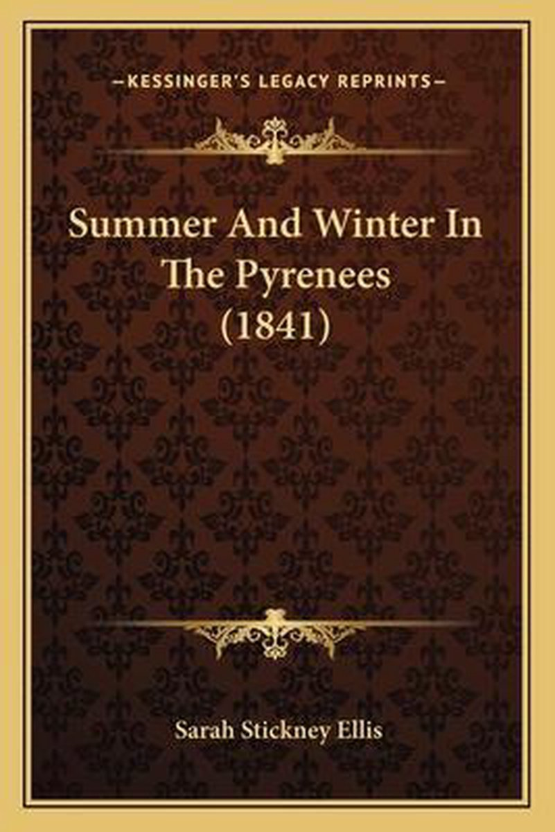 Summer and Winter in the Pyrenees (1841)