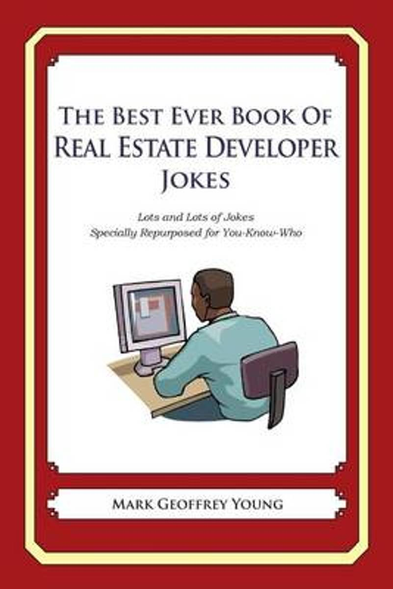 The Best Ever Book of Property Developer Jokes