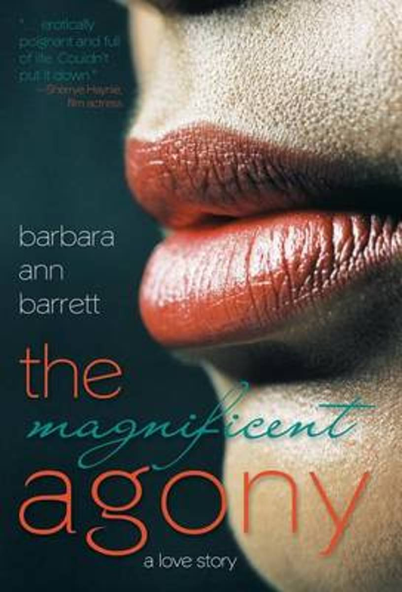 The Magnificent Agony