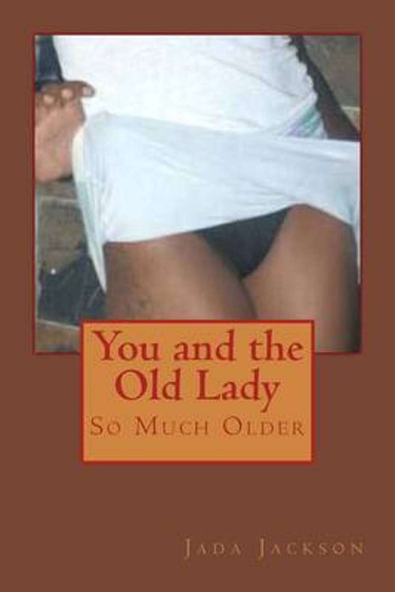You and the Old Lady