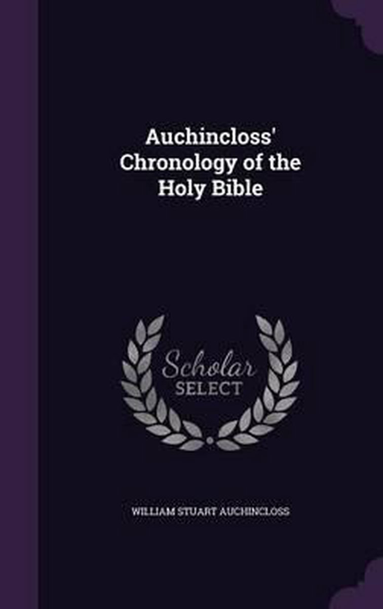 Auchincloss' Chronology of the Holy Bible