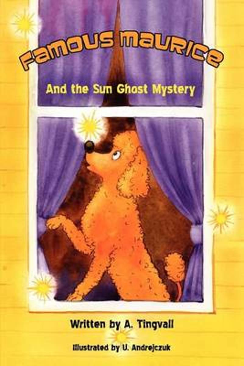 Famous Maurice and the Sun Ghost Mystery