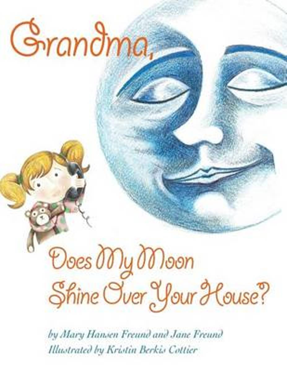 Grandma, Does My Moon Shine Over Your House?