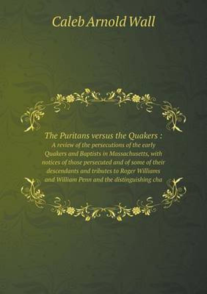 The Puritans Versus the Quakers