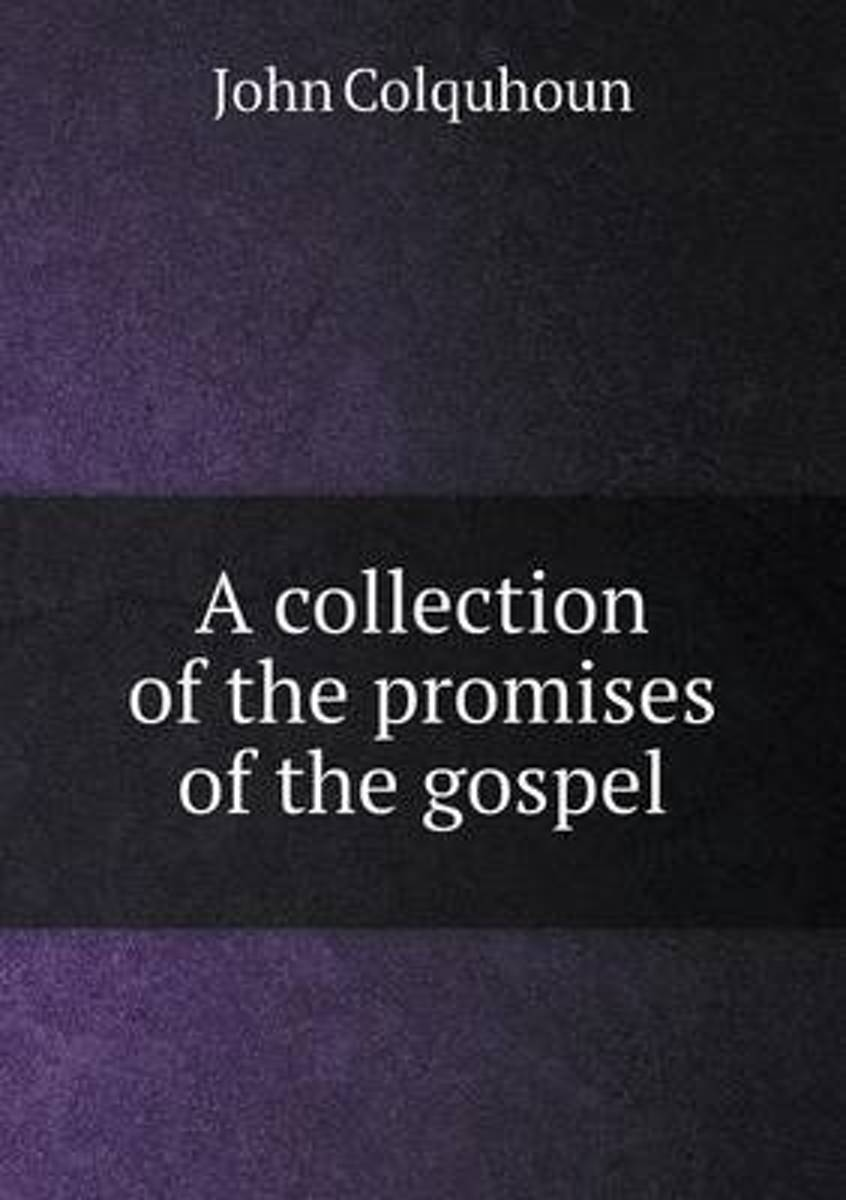 A Collection of the Promises of the Gospel