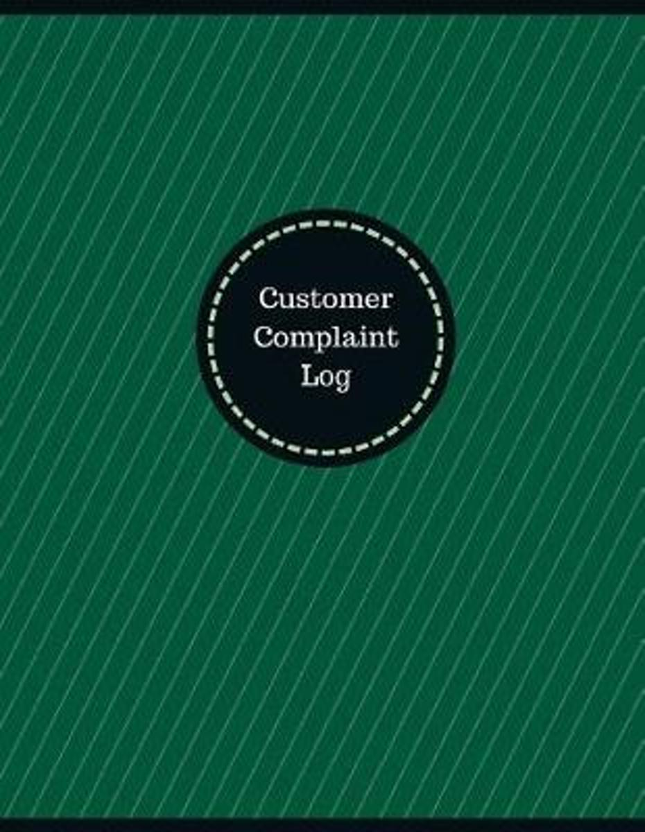 Customer Complaint Log (Logbook, Journal - 126 Pages, 8.5 X 11 Inches)
