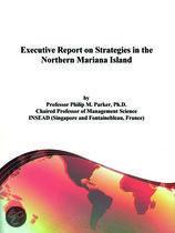 Executive Report on Strategies in the Northern Mariana Island