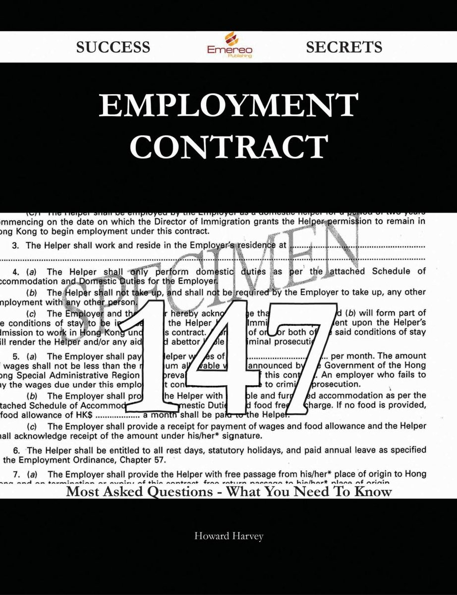 Employment contract 147 Success Secrets - 147 Most Asked Questions On Employment contract - What You Need To Know