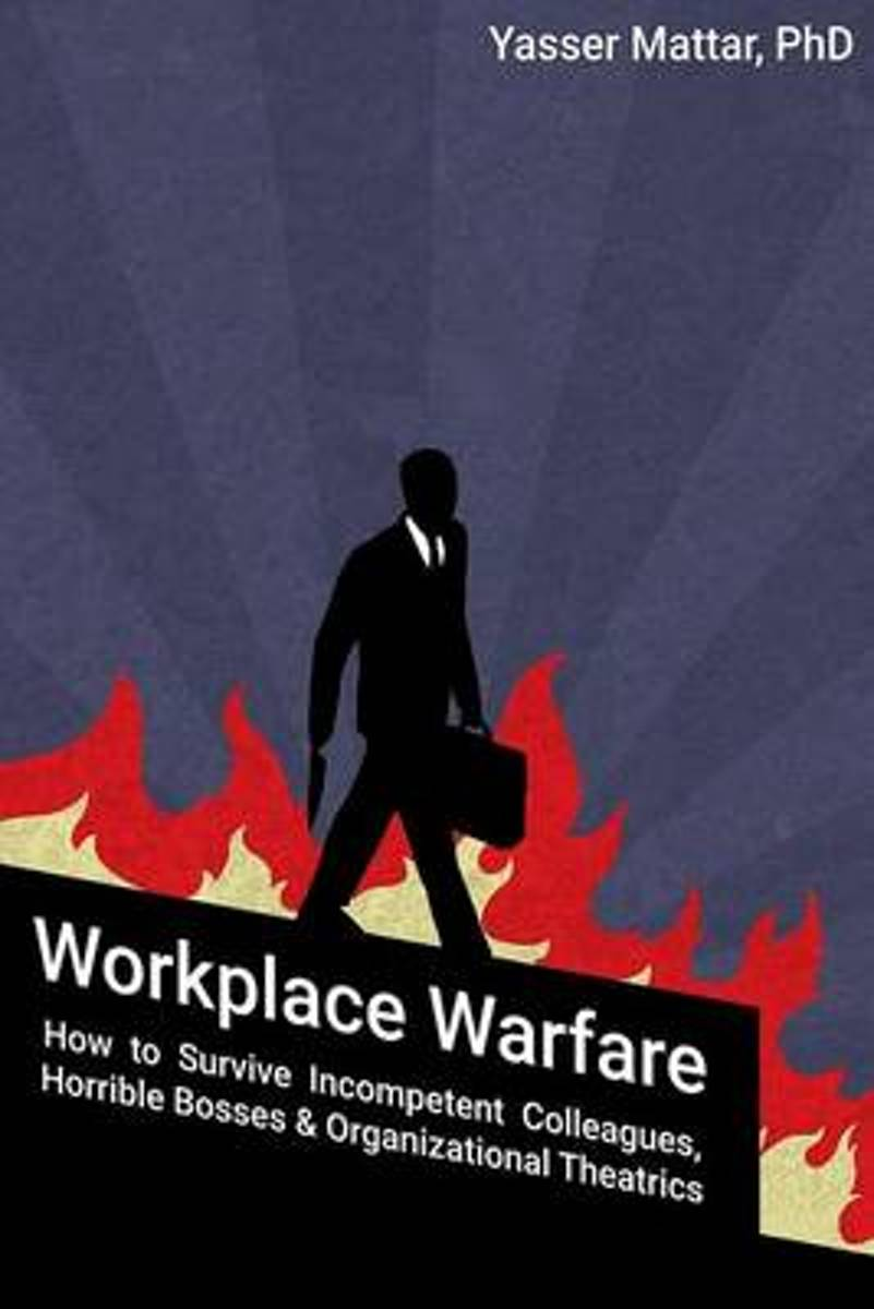 Workplace Warfare