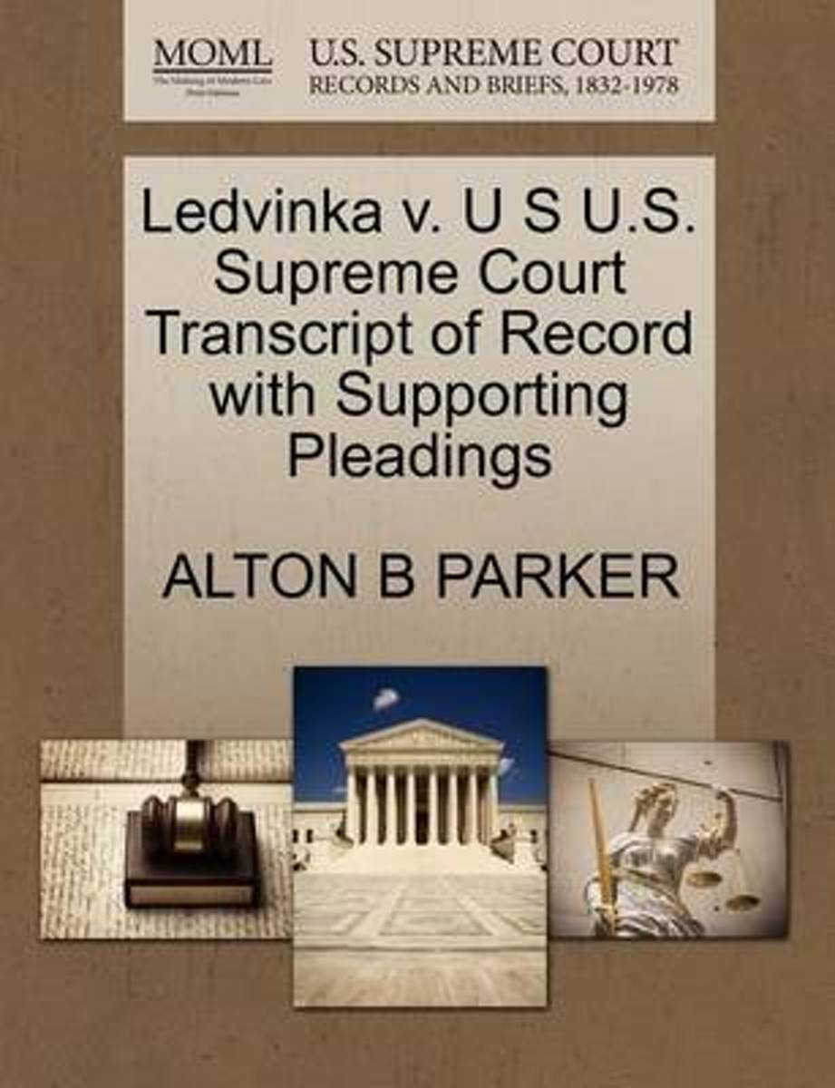 Ledvinka V. U S U.S. Supreme Court Transcript of Record with Supporting Pleadings