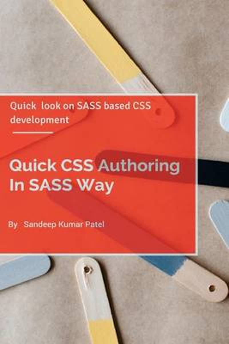 Quick CSS Authoring in Sass Way